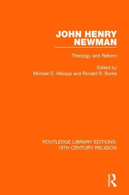 John Henry Newman: Theology and Reform book