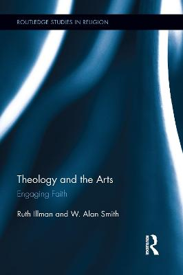 Theology and the Arts by Ruth Illman