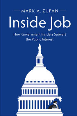 Inside Job by Mark A. Zupan