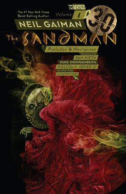 The Sandman Volume 1: Preludes and Nocturnes: 30th Anniversary Edition by Neil Gaiman