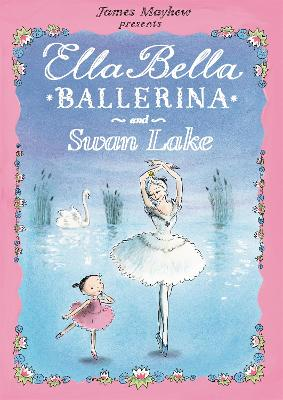 Ella Bella Ballerina and Swan Lake book