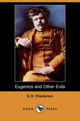 Eugenics and Other Evils (Dodo Press) book