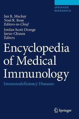 Encyclopedia of Medical Immunology by Noel R. Rose