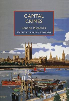 Capital Crimes by Chief Scientist Martin Edwards