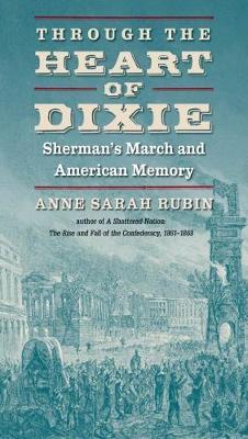 Through the Heart of Dixie by Anne Sarah Rubin