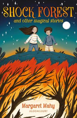 Shock Forest and other magical stories: A Bloomsbury Reader book