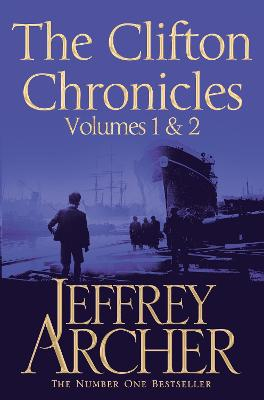 The Clifton Chronicles: Volumes 1 & 2 by Jeffrey Archer