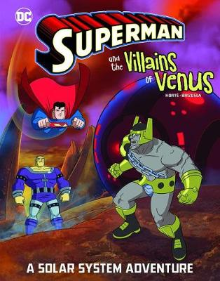 Superman and the Villains on Venus by Steve Korte