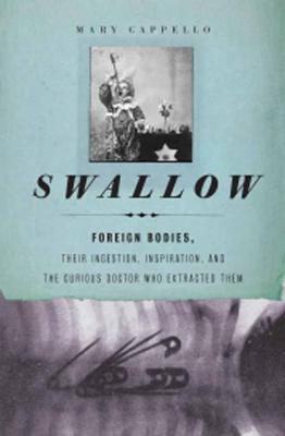 Swallow by Mary Cappello