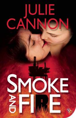 Smoke and Fire by Julie Cannon