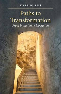 Paths to Transformation by Kate Burns