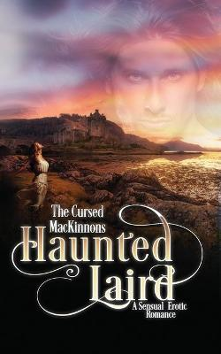 Haunted Laird by Tara Nina