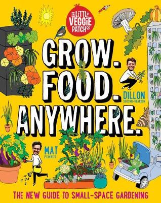 Grow. Food. Anywhere. by Mat Pember
