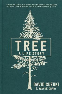 Tree: A life story by David Suzuki