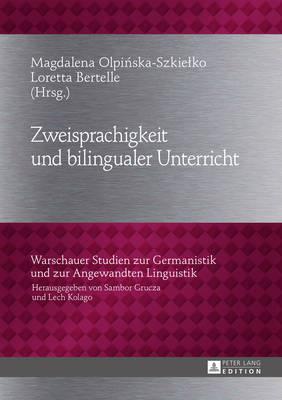 Zweisprachigkeit Und Bilingualer Unterricht by Bertelle
