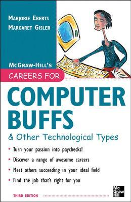 Careers for Computer Buffs and Other Technological Types by Marjorie Eberts