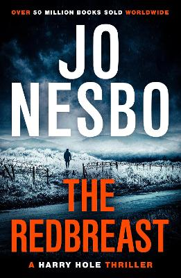 The Redbreast: Harry Hole 3 by Jo Nesbo