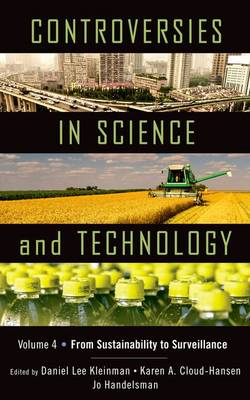Controversies in Science and Technology by Daniel Lee Kleinman