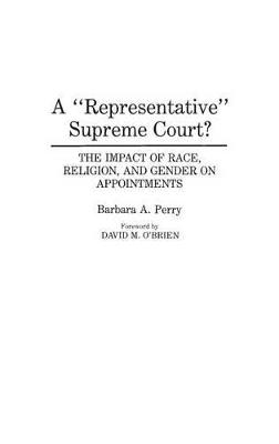 Representative Supreme Court? by Barbara Perry