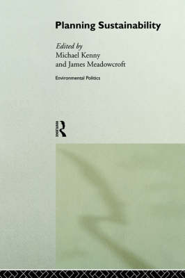Planning Sustainability by Michael Kenny