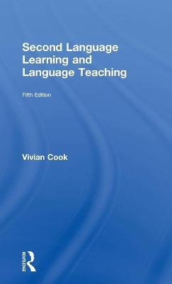 Second Language Learning and Language Teaching by Vivian Cook