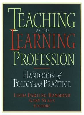 Teaching as the Learning Profession book