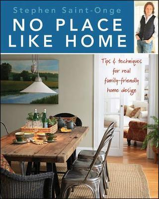 No Place Like Home by Stephen Saint-Onge