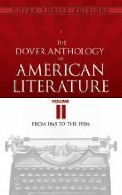 The Dover Anthology of American Literature, Volume II by Bob Blaisdell