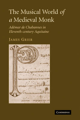 The Musical World of a Medieval Monk by James Grier