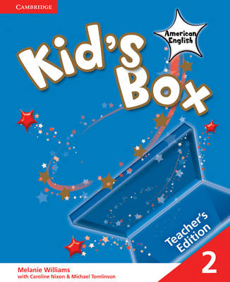 Kid's Box American English Level 2 Teacher's Edition by Melanie Williams