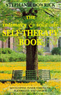 Intimacy and Solitude Self-therapy Book by Stephanie Dowrick