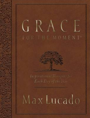Grace for the Moment Large Deluxe by Max Lucado