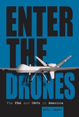 Enter the Drones by Bill Carey