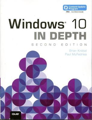 Windows 10 In Depth (includes Content Update Program) by Brian Knittel