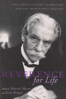 Reverence For Life by Marvin Meyer
