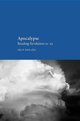 Apocalypse by Julie M Smith