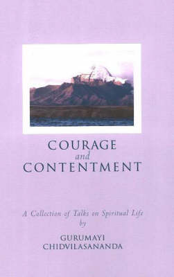 Courage and Contentment: A Collection of Talks on the Spiritual Life book