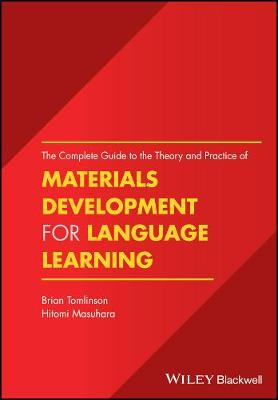 The Complete Guide to the Theory and Practice of Materials Development for Language Learning by Brian Tomlinson
