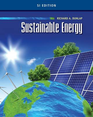 Sustainable Energy, SI Edition by Richard Dunlap