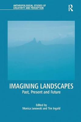 Imagining Landscapes: Past, Present and Future book