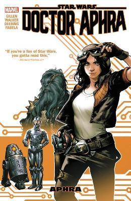 Star Wars: Doctor Aphra Vol. 1 by Kieron Gillen