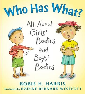 Who Has What? by Robie H. Harris