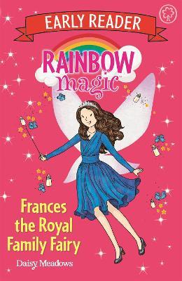 Rainbow Magic Early Reader: Frances the Royal Family Fairy by Daisy Meadows