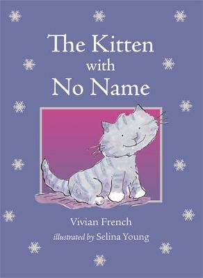 Early Reader: The Kitten with No Name by Vivian French