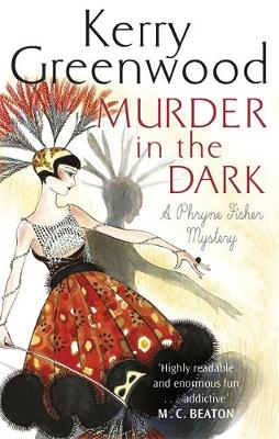 Murder in the Dark by Kerry Greenwood