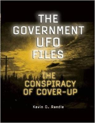 The Government Ufo Files by Kevin D. Randle