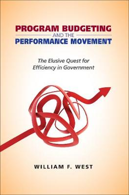 Program Budgeting and the Performance Movement by William F. West