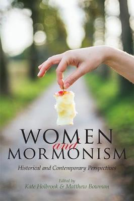 Women and Mormonism by Kate Holbrook