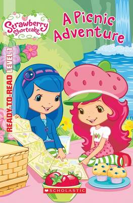 Strawberry Shortcake Ready-to-Read Level 1: A Picnic Adventure by Gallo,Lisa
