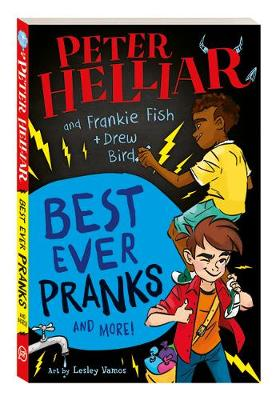 Best Ever Pranks (and More!) by Frankie Fish and Drew Bird by Peter Helliar